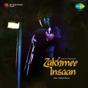 Zakhmee InsaanZakhmee
