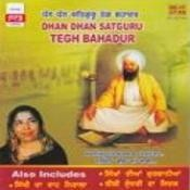 Dhan Dhan - Satguru Teg Bahadur Narinder Biba And Others