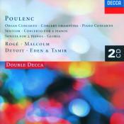 Poulenc Piano Concerto Organ Concerto Gloria Etc